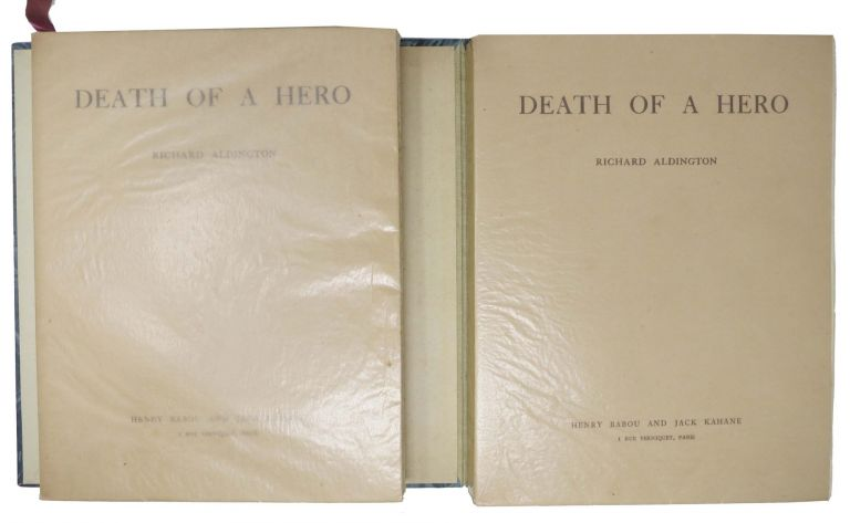 DEATH Of A HERO. A Novel. Richard Aldington, 1892 - 1962.