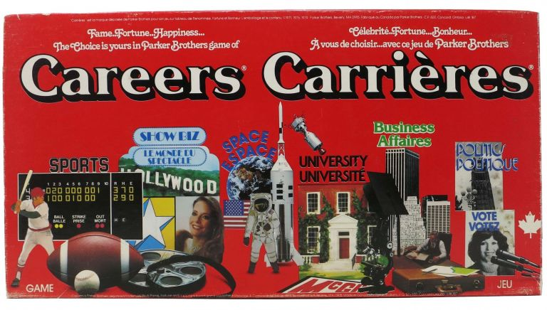CAREERS - CARRIÈRES.; Fame...Fortune...Happiness... - Célebrité...Fortune...Bonheur. Board Game - English/French.