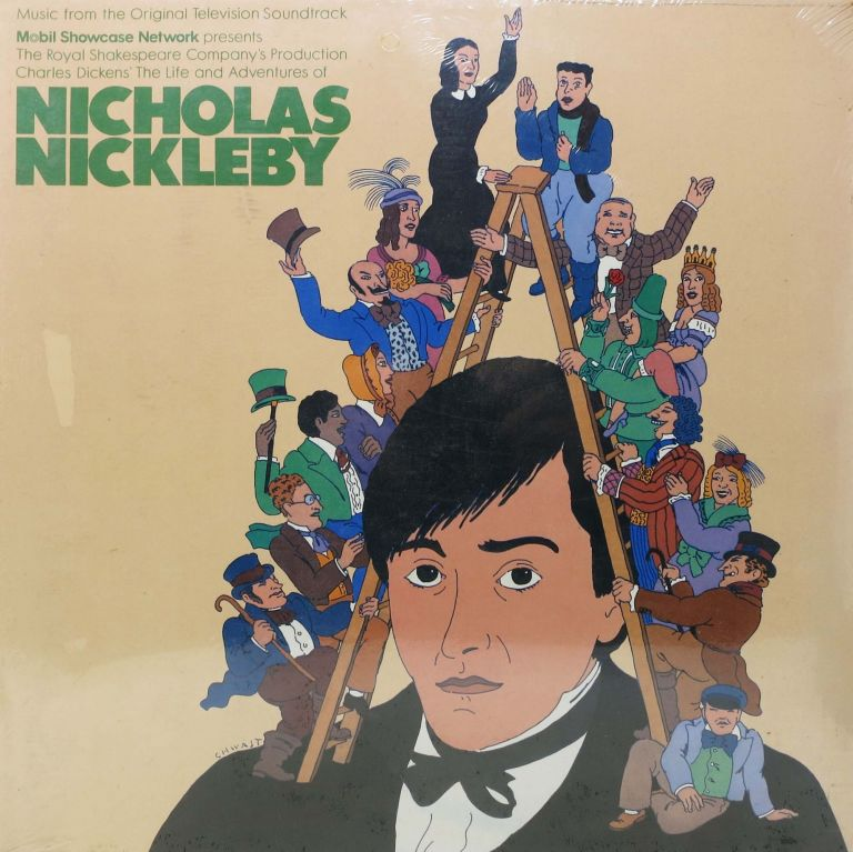 The ROYAL SHAKESPEARE COMPANY PRODUCTION Of The LIFE And ADVENTURES NICHOLAS NICKLEBY.; Music from the Original Television Soundtrack. Record/Vinyl, Charles - Based on the Dickens.