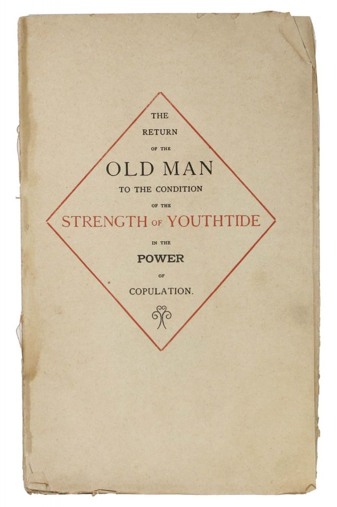 "The OLD MAN YOUNG AGAIN or Age - Rejuvenescence in the Power of Concupiscence.; Literally Translated from the Arabic by An English ""Bohemian"". With Translator's Foreword, Numerous Important Notes Illustrating the Text, and an Excursus on the History, Nature and Uses of Aphrodisiacs. Erotica."