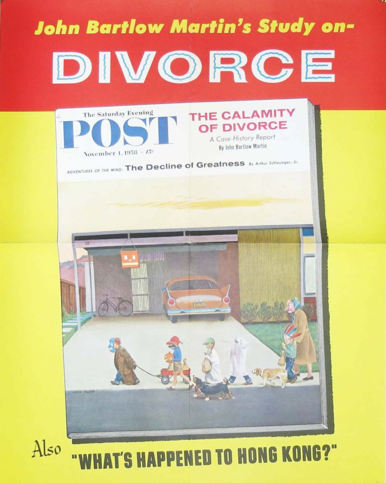 John Bartlow's Study on- DIVORCE; The Saturday Evening Post. November 1, 1958 - 15¢. Magazine Promotional Advertising Poster, John Bartlow Martin, Arthur - Featured Authors. Falter Schlesinger, John - Artist, 1910 - 1982.