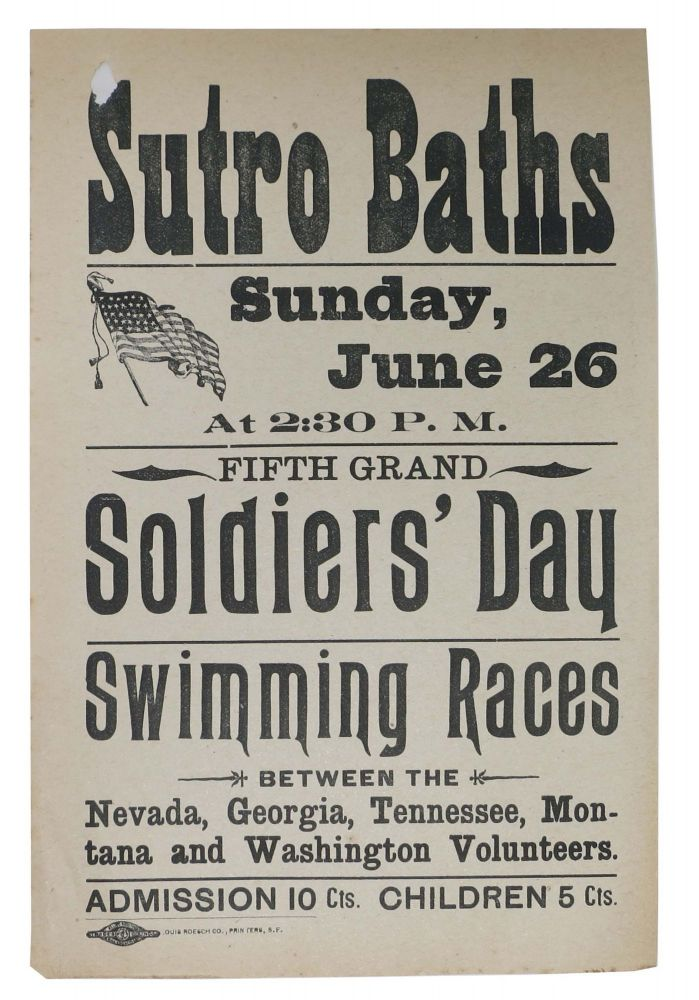 SUTRO BATHS. Sunday, June 26 at 2:30 P. M. Fifth Grand Soldiers' Day Swimming Races. California Local History / Advertising Leaflet, Adolph Sutro, Heinrich Joseph. 1830 - 1898.