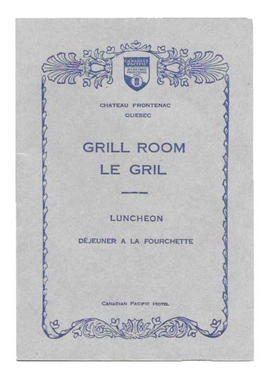 GRILL ROOM - LE GRIL.; Luncheon - Déjeuner a la Fourchette. Canadian Menu.