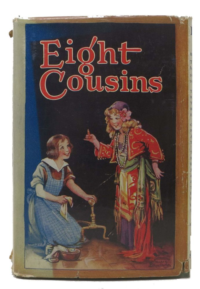 EIGHT COUSINS, Or The Aunt-Hill. Louisa M. Alcott.