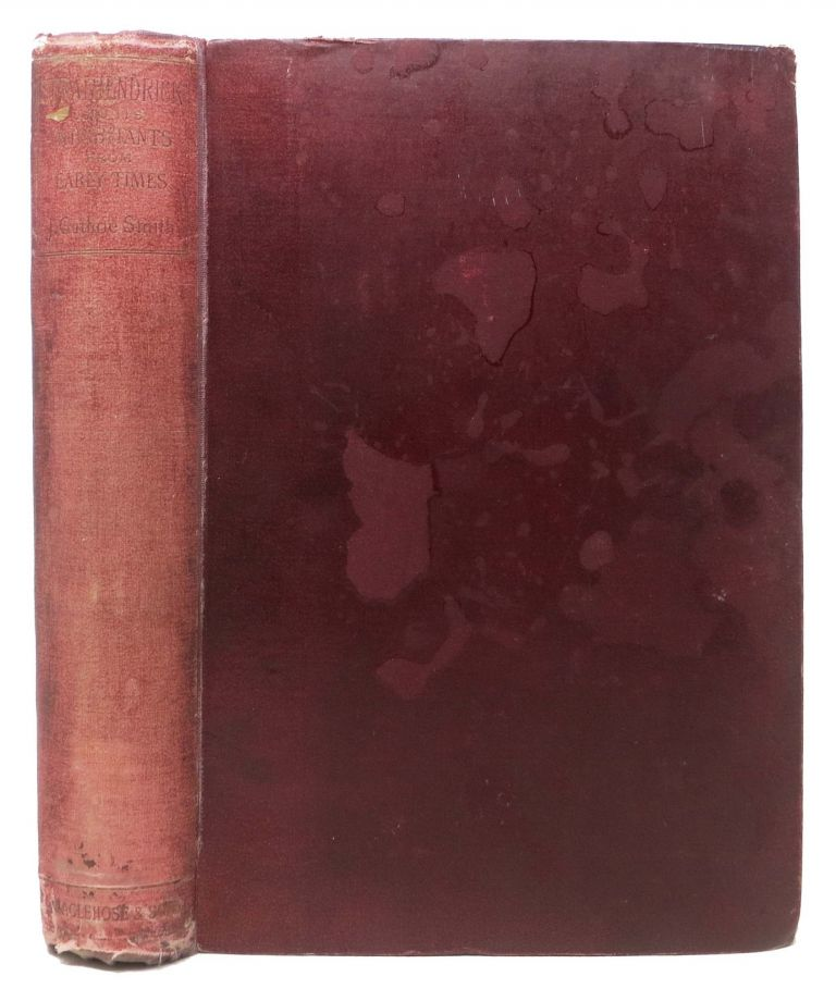 STRATHENDRICK And It's INHABITANTS From EARLY TIMES.; An Account of the Parishes of Fintry, Balfrom, Killearn, Drymen, Buchanan and Kilmaronock. John Gutherie Smith.