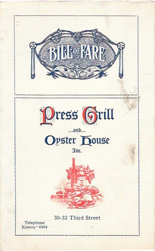 BILL OF FARE - PRESS GRILL ...And... OYSTER HOUSE Inc. Restaurant Menu - San Francisco.