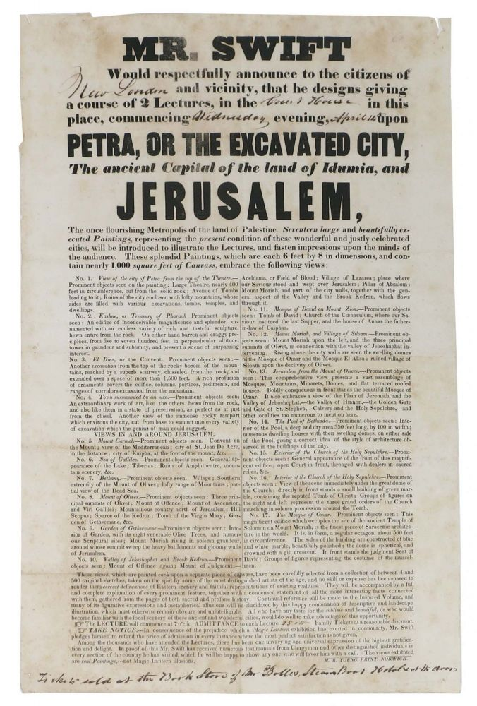 PETRA, Or The EXCAVATED CITY, The Ancient Capital of the Land of Idumia, and JERUSALEM. Advertising Broadside, Mr. - Lecturer Swift, of Boston presumed the Rev. Eli Smith.