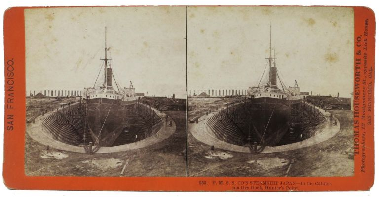 P. M. S. S. CO'S STEAMSHIP JAPAN -- In the California Dry Dock, Hunter's Point. 255. San Francisco California Stereoview, Thomas Houseworth, 1828 - 1915.