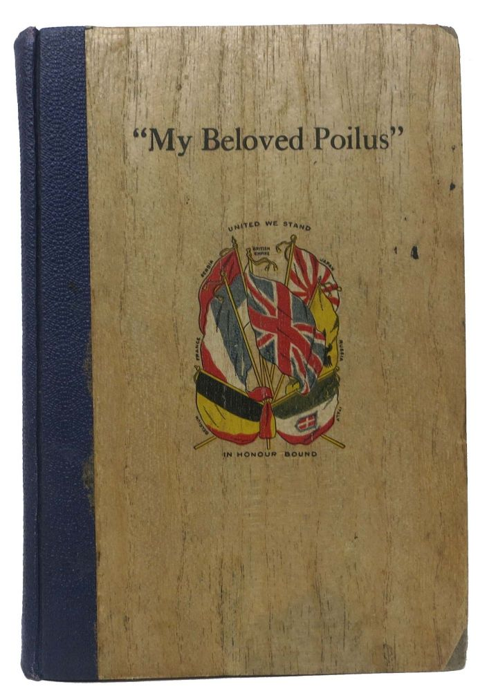 """MY BELOVED POILUS"" World War I."