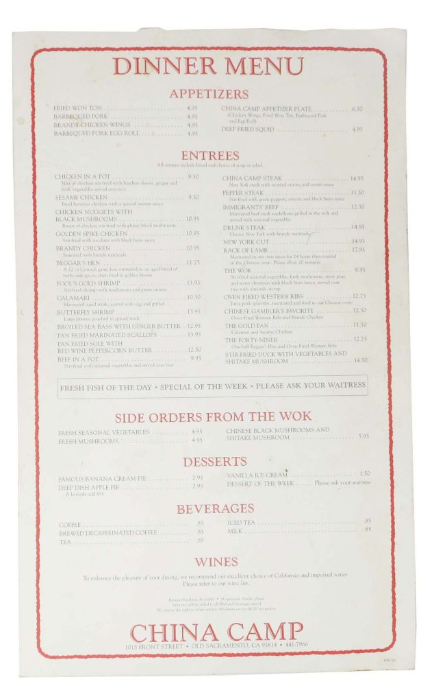 DINNER MENU - CHINA CAMP.; 1015 Front Street - Old Sacramento, Ca 95814 - 441-7966. Ca. Restaurant Menu - Sacramento.