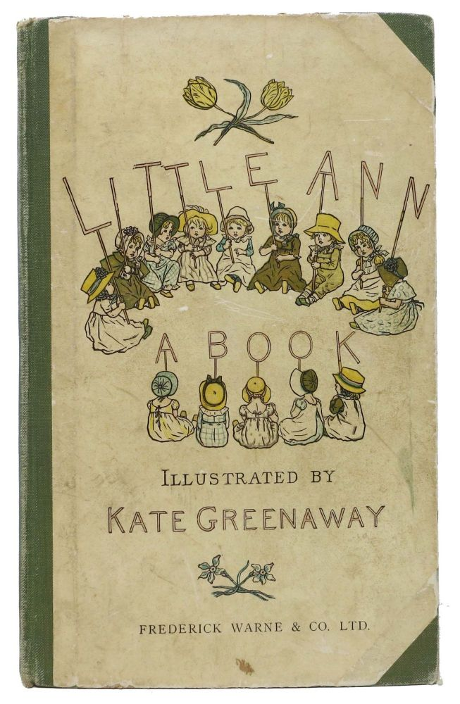 LITTLE ANN And Other Poems. Jane Taylor, Kate - Ann. Greenaway.