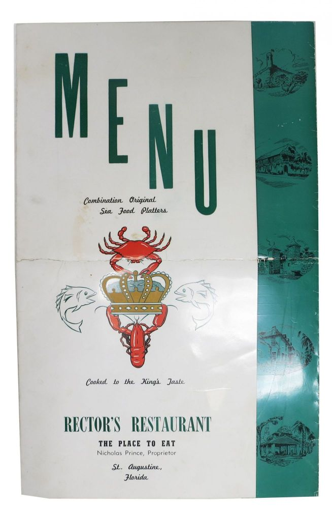 MENU. COMBINATION ORIGINAL SEA FOOD PLATTERS - COOKED To The KING'S TASTE.; Rector's Restaurant - The Place to Eat. FL. Restaurant Menu - St. Augustine.