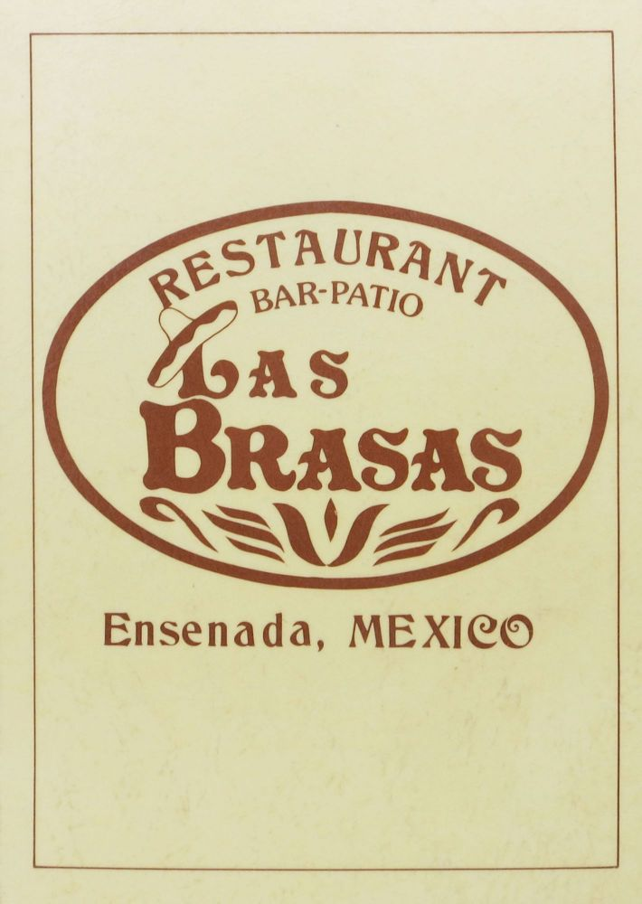 LAS BRASAS.; Restaurant Bar-Patio. Mexico Restaurant Menu - Ensenada.