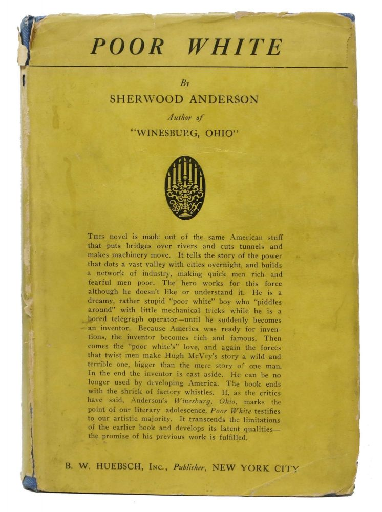 POOR WHITE. A Novel. Sherwood Anderson, 1876 - 1941.