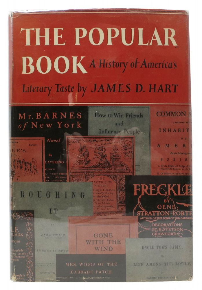 The POPULAR BOOK. A History of America's Literary Taste. James D. Hart.
