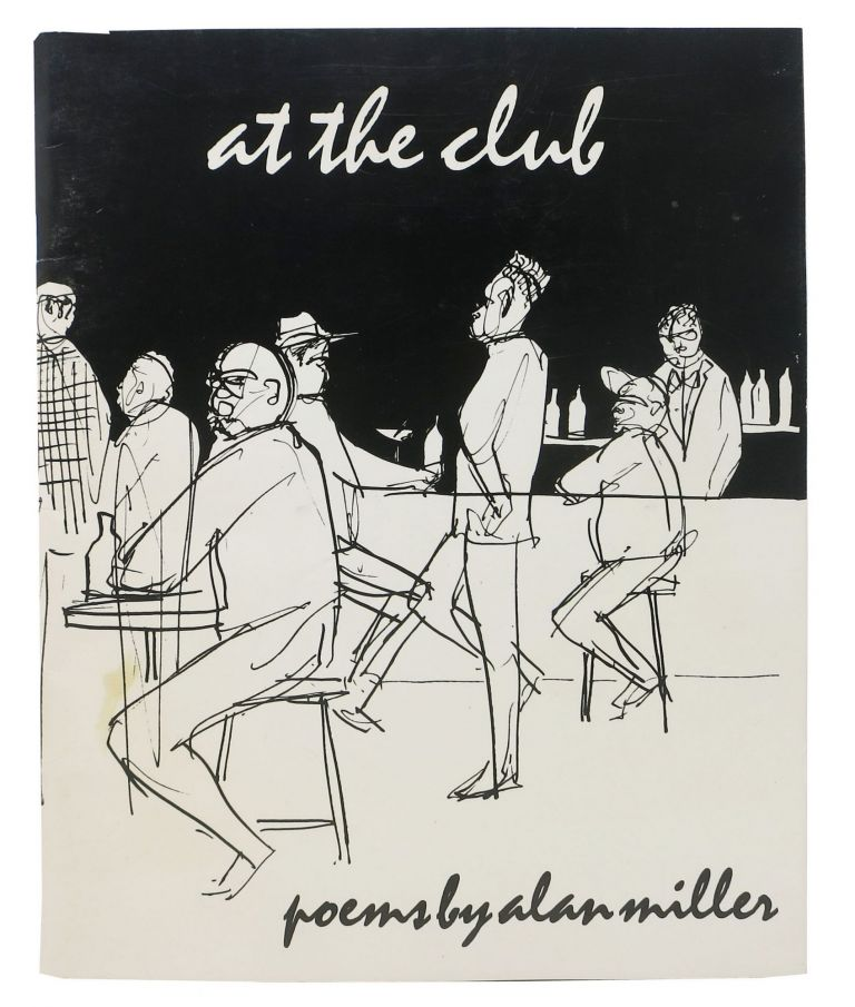 At The CLUB. Poems. Alan Miller.