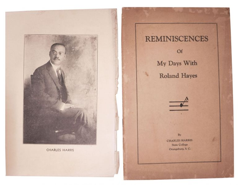 REMINISCENCES Of MY DAYS With ROLAND HAYES. Charles . Hayes Harris, Rev. S. A. - Presented to, Roland - Subject. Wragg, 1885 - 1988, 1877 - 1977.