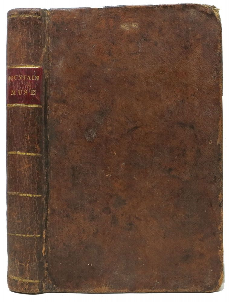 The MOUNTAIN MUSE: Comprising the Adventures of Daniel Boone; and the Power of Virtuous and Refined Beauty. Daniel - Subject. Bryan Boone, Jacob B. - Former Owner, Daniel. Ritner, 1734 - 1820, 1828 - 1873.
