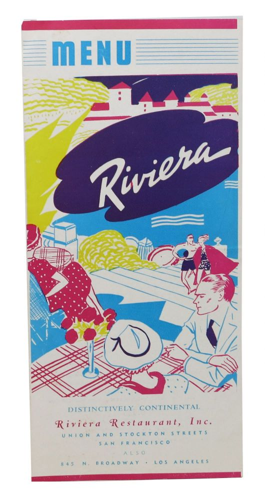 MENU - RIVIERA.; Distinctively Continental. Restaurant Menu - San Francisco.