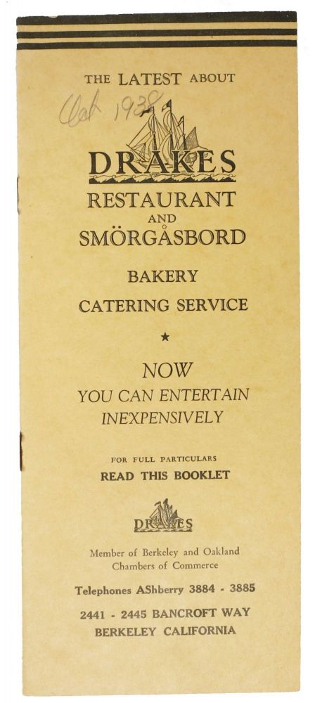 The LATEST ABOUT DRAKES RESTAURANT And SMÖRGASBORD, BAKERY CATERING SERVICE.; Now You Can Entertain Inexpensively. Restaurant Menu - Berkeley.