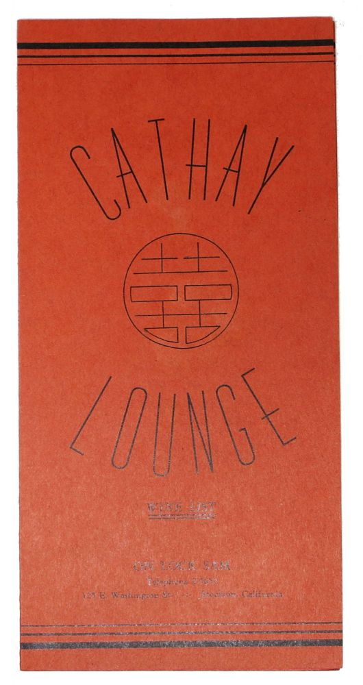 CATHAY LOUNGE.; Wine List. California Wine List - Stockton.