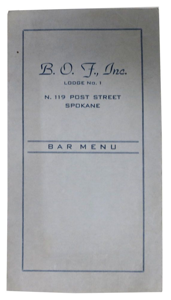 B. O. F., Inc.; Lodge No. 1 - Bar Menu. Wa. Drink Menu - Spokane.