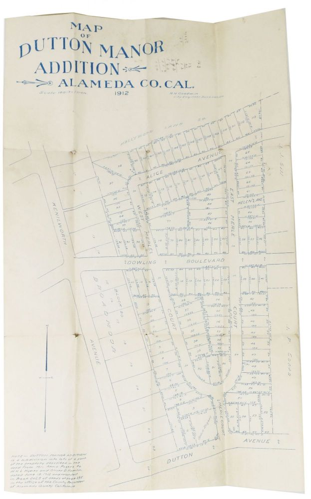 MAP Of DUTTON MANOR ADDITION Alameda Co., Cal. 1912. Scale: 100 ft = 1 inch. California East Bay History, R. H. - City Engineer San Leandro Goodwin.