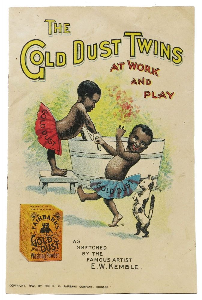 The GOLD DUST TWINS At Work and Play.; As Sketched by the Famous Artist E. W. Kemble. Promotional Booklet, Edward Winsor - Artist Kemble, 1861 - 1933.