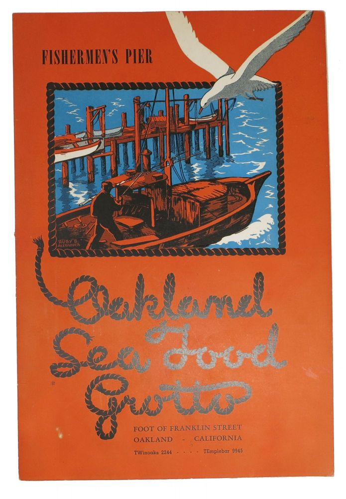 OAKLAND SEA FOOD GROTTO.; Fisherman's Pier. Restaurant Menu - Oakland.