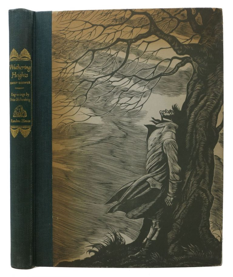 WUTHERING HEIGHTS.; Illustrated with Wood Engravings by Fritz Eichenberg. Emily Brontë.