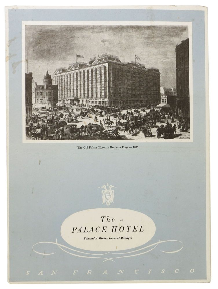 The PALACE HOTEL - SAN FRANCISCO. Hotel Menu - San Francsico.