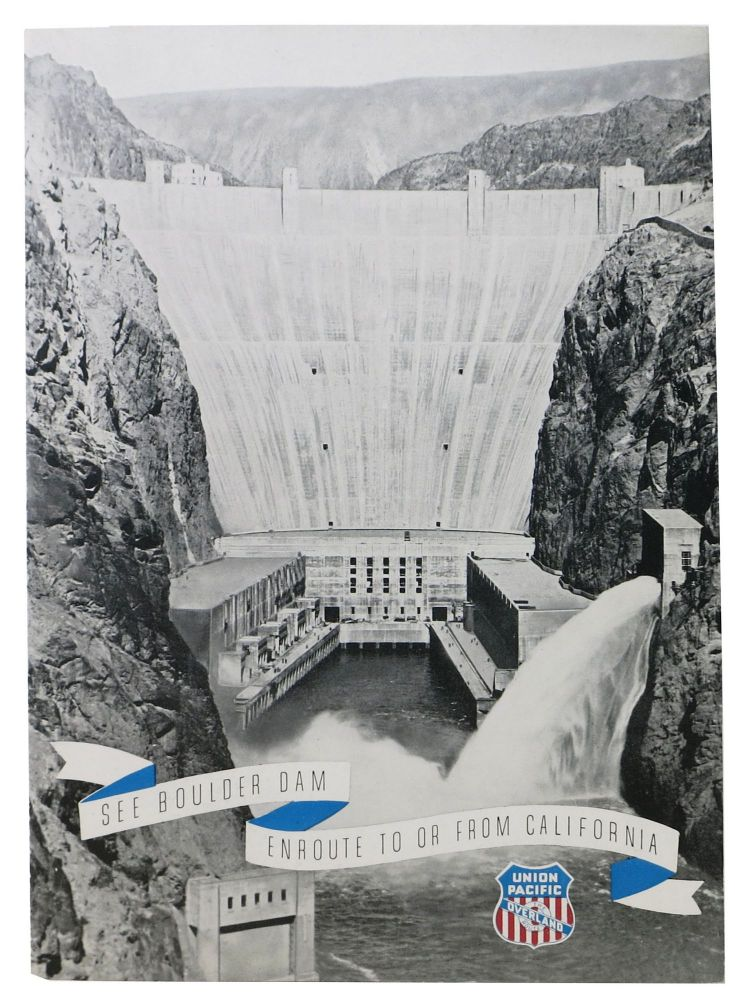 SEE BOULDER DAM ENROUTE To Or FROM CALIFORNIA.; Union Pacific - The Overland Route. Luncheon. Union Pacific - Menu.