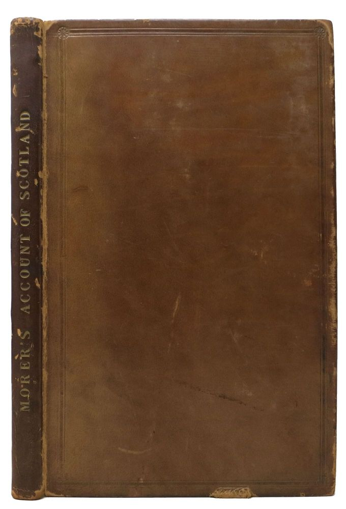 A SHORT ACCOUNT Of SCOTLAND. Being a Description of the Nature of that Kingdom, and what the Constitution of it is in Church and State.; Wherein also some notice in taken of their Chief Cities and Royal Boroughs. With an Appendix, I. About Their King's Supremacy. II. The Difference of the Scotch and English Liturgy. III. The Revenue and Expence on the Civil and Military List, according to a late Establishment. Thomas. 1651 - 1715 Morer.