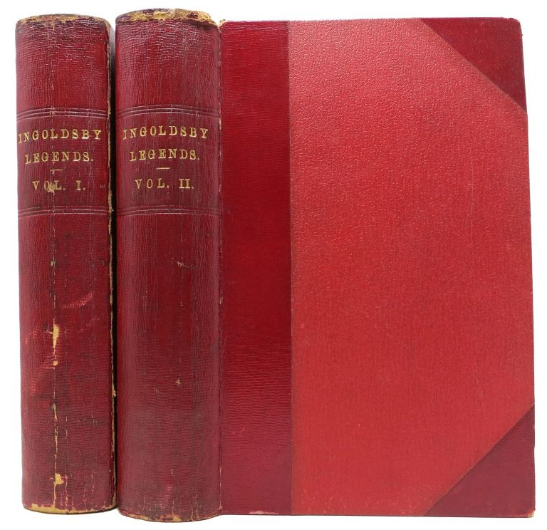 The INGOLDSBY LEGENDS: or Mirth & Marvels. In Two Volumes.; Edited, with Notes Introductory and Illustrative, by R. H. Dalton Barham. Thomas Ingoldsby, Richard Harris. 1788 - 1845 Barham.