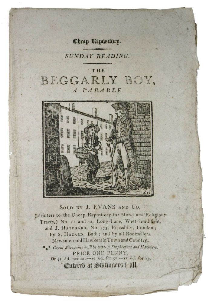 The BEGGARLY BOY, A Parable.; Cheap Repository. Children's Penny Chapbook.