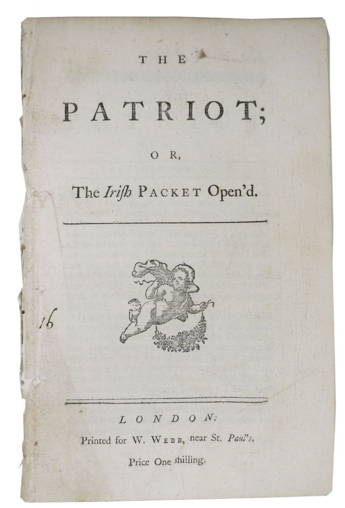 The PATRIOT; or, The Irish Packet Open'd. 18th C. Irish Periodical.