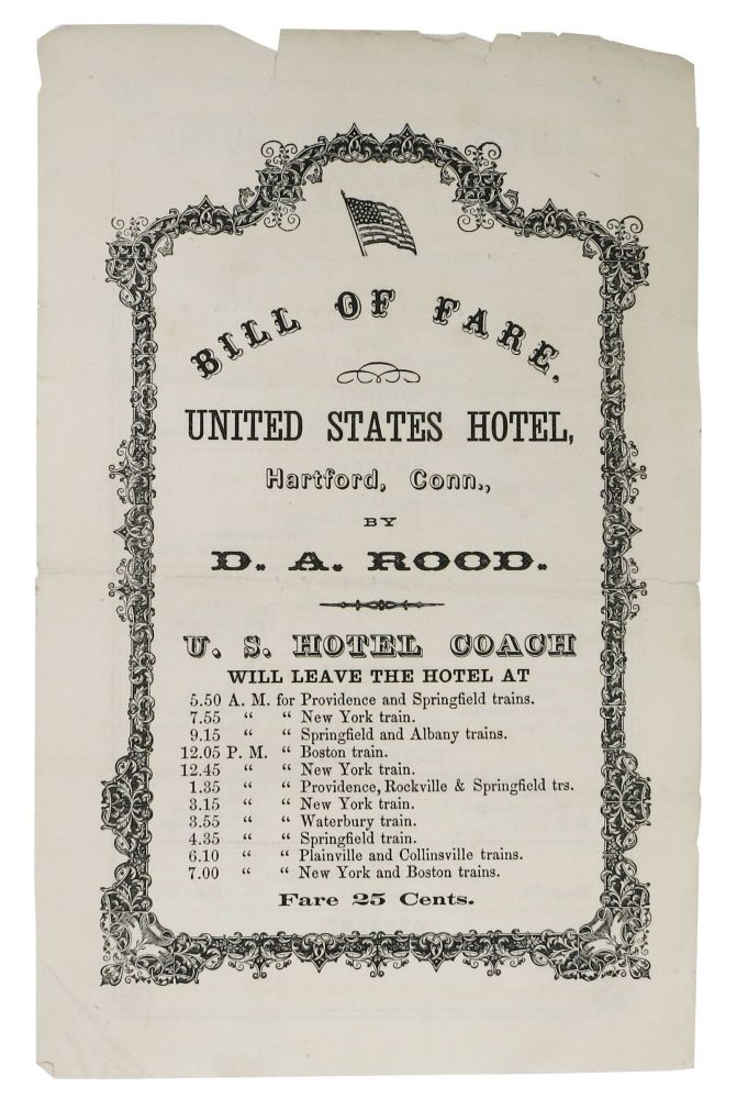 BILL Of FARE. UNITED STATES HOTEL. Hartford, Conn., by D. A. Rood.; Wednesday, May 18. 1870. D. A. Rood.