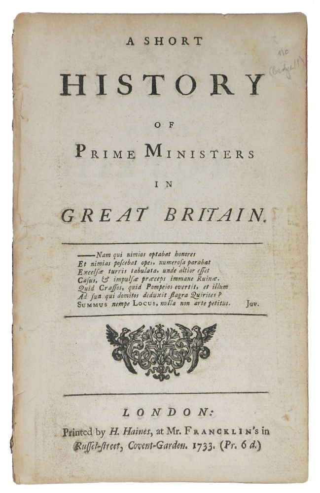 A SHORT HISTORY Of PRIME MINISTERS In GREAT BRITAIN. Eustace.1686 - 1737 Budgell.