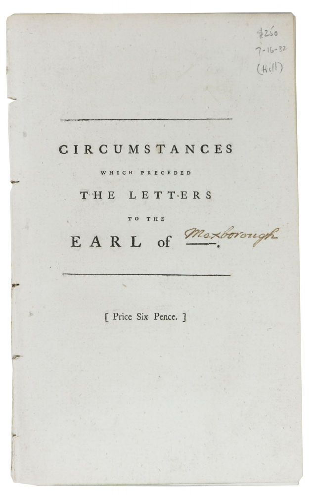 CIRCUMSTANCES Which PRECEDED The LETTERS To The EARL Of ------; and May Tend to a Discovery of the Author. John. 1714? - 1775 Hill.