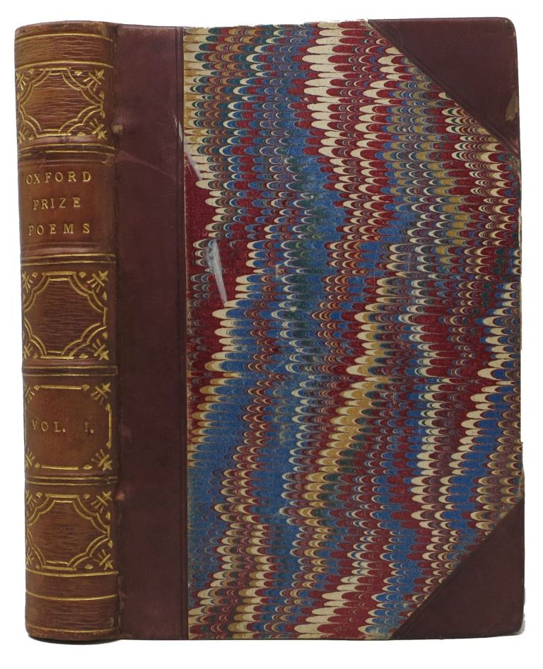 OXFORD PRIZE POEMS: Being a Collection of Such English Poems as Have at Various Times Obtained Prizes in the University of Oxford. [bound with] PETRA, A Poem. Second Edition, to Which a Few Short Poems are Now Added. John - Contributor. Burgon Ruskin, John William, 1819 - 1900, 1813 - 1888.