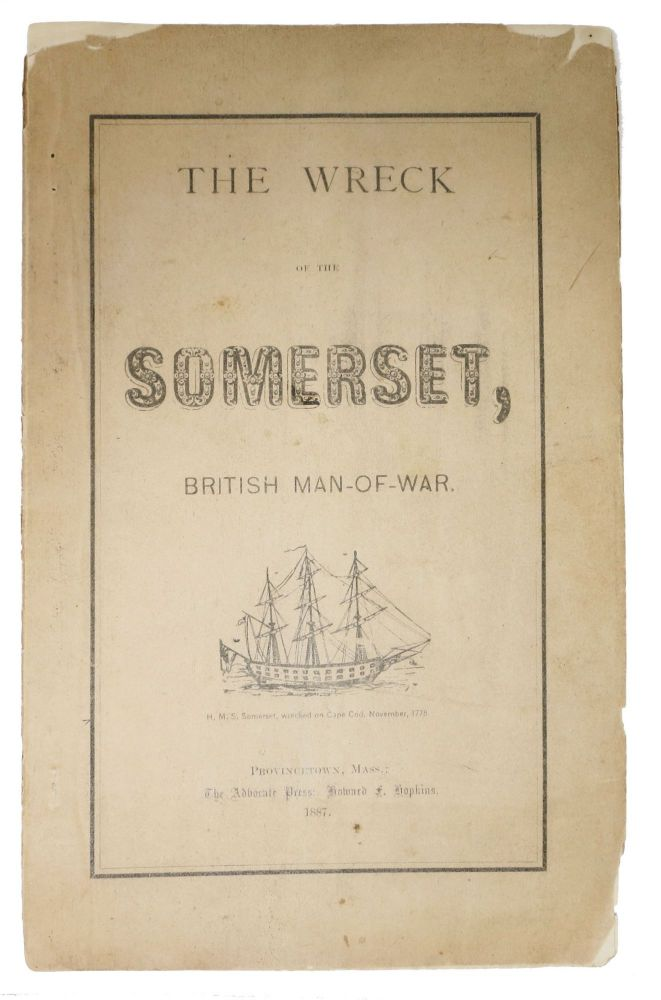 The WRECK Of The SOMERSET, British Man - of - War. Maritime History, Grozier, dwin, tkins. 1859 - 1924.