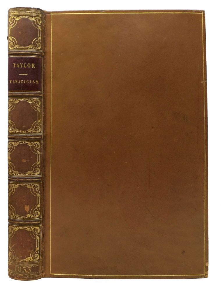 FANATICISM.; By the Author of Natural History of Enthusiasm. Issac. 1787 - 1865 Taylor, Frances Mary Richardson - Former Owner Currer, 1785 - 1861.