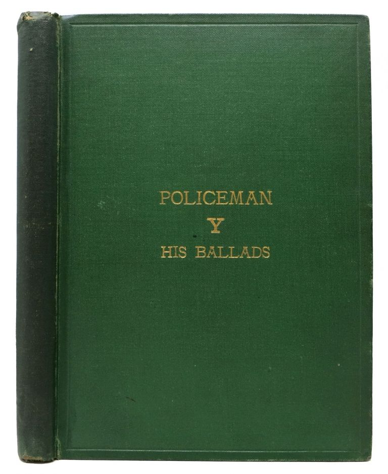 POLICEMAN Y His Ballads on War and the Military. John Edward Soden.