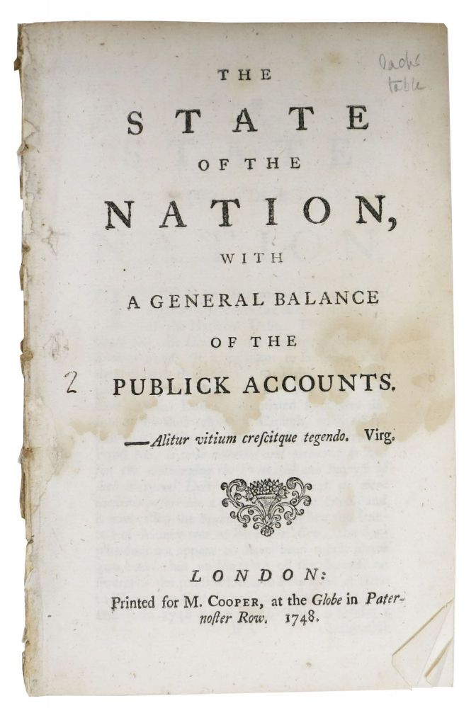 The STATE Of The NATION, with a General Balance of the Publick Accounts. Great Britain History.