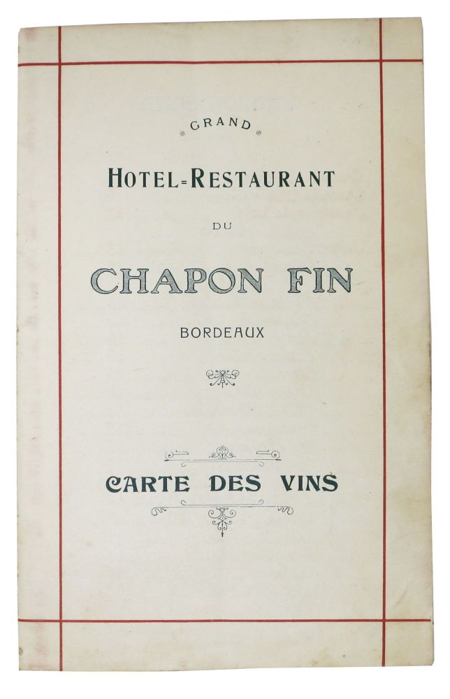 GRAND HOTEL=RESTAURANT DU CHAPON FIN BORDEAUX.; Carte Des Vins. French Restaurant - Wine List.