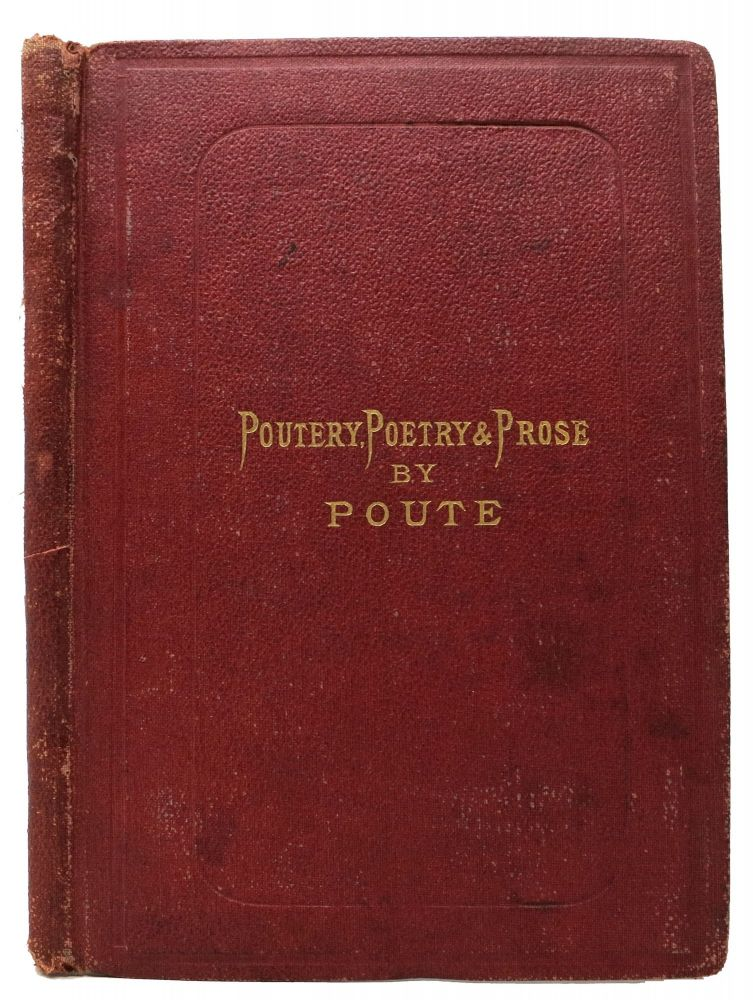 "The BOOK Of NETTERCAPS, Being Poutery, Poetry, and Prose. "" of the Leven Saat Pans ""Poute, Alexander. 1819 - 1901 Burgess."