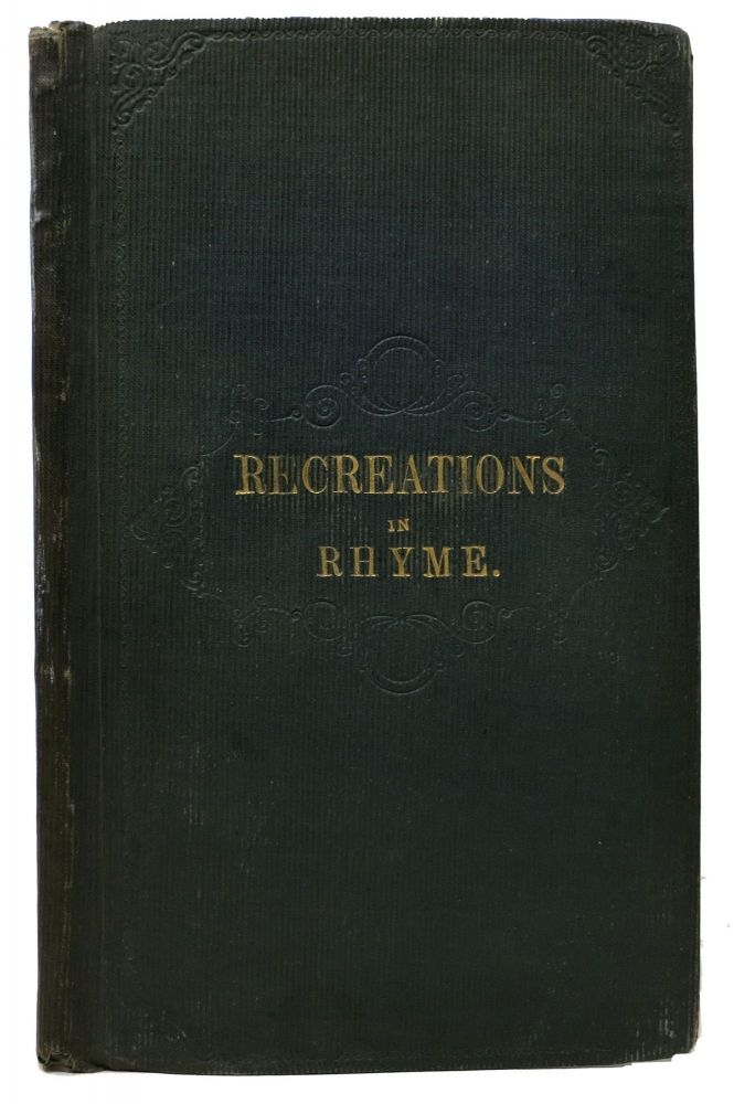RECREATIONS In RHYME; or, Leisure Moments Beguiled. By a Doncastrian. Rev. J. Loxley.