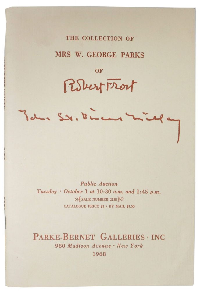 The COLLECTION Of MRS. W GEORGE PARKS Of ROBERT FROST.; Public Auction Tuesday October 1 at 10:30 a.m. and 1:45 p.m. Auction Catalog, Inc Park-Bernet Galleries.