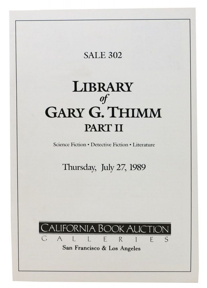 LIBRARY Of GARY G. THIMM PART II.; Thursday, July 27, 1989. Auction Catalog.