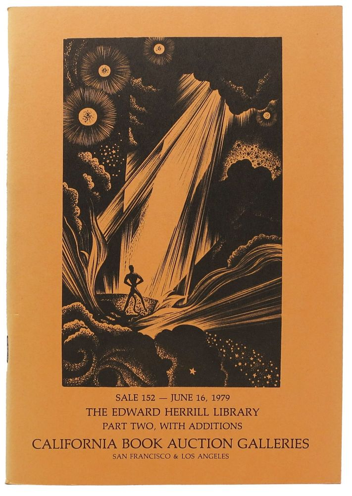 The LIBRARY Of EDWARD HERRILL. PART II, With Additions.; Literature & History - Modern Firsts & Signed Editions - Illustrators & Illustrated Books. Auction Catalog.